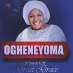 """WOMAN OF GREAT GRACE DEBUTS WITH """"OGHENEYOMA"""""""